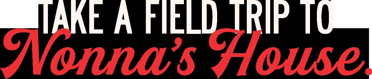Take a Fieldtrip